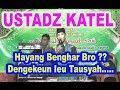 Dakwah Humor Basa Sunda USTADZ KATEL