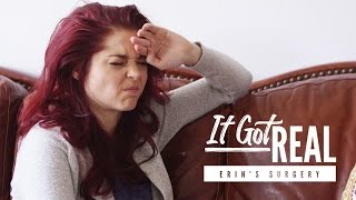 Erin Gets Diagnosed With Fibroids  (It Got Real Episode 1)