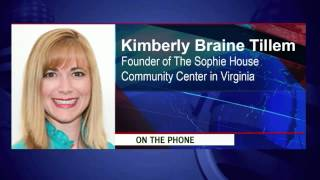 Kimberly Braine Tillem -  Founder of The Sophie House Community Center in Virginia
