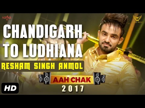 Gaddi Chandigarh To Ludhiana  Resham Singh Anmol