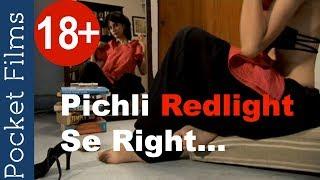 Download Video Hindi Short Film - Pichli Red light Se Right MP3 3GP MP4