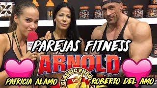 Parejas FITNESS En ARNOLD CLASSIC 2017 || Patricia Alamo Y Roberto Del Amo