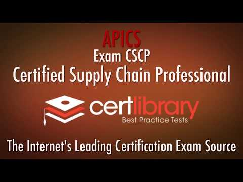CSCP APICS Certification Practice Test - 2018   www.certlibrary.com ...