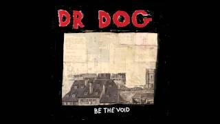 "Dr. Dog - ""Lonesome"""