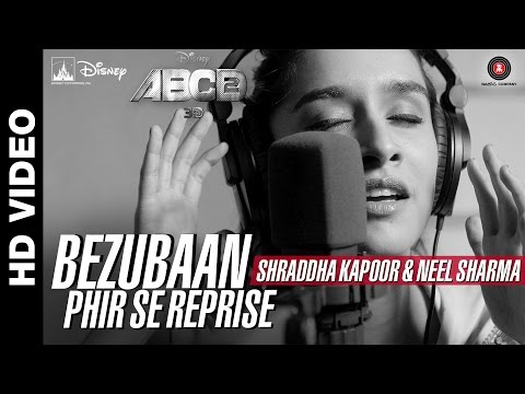 Bezubaan Phir Se Reprise Disney s ABCD 2  Shraddha Kapoor Neel Sharma Sachin Jigar