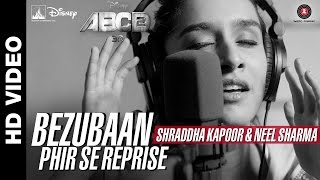 Bezubaan Phir Se Reprise - Song Video - Disney's ABCD 2