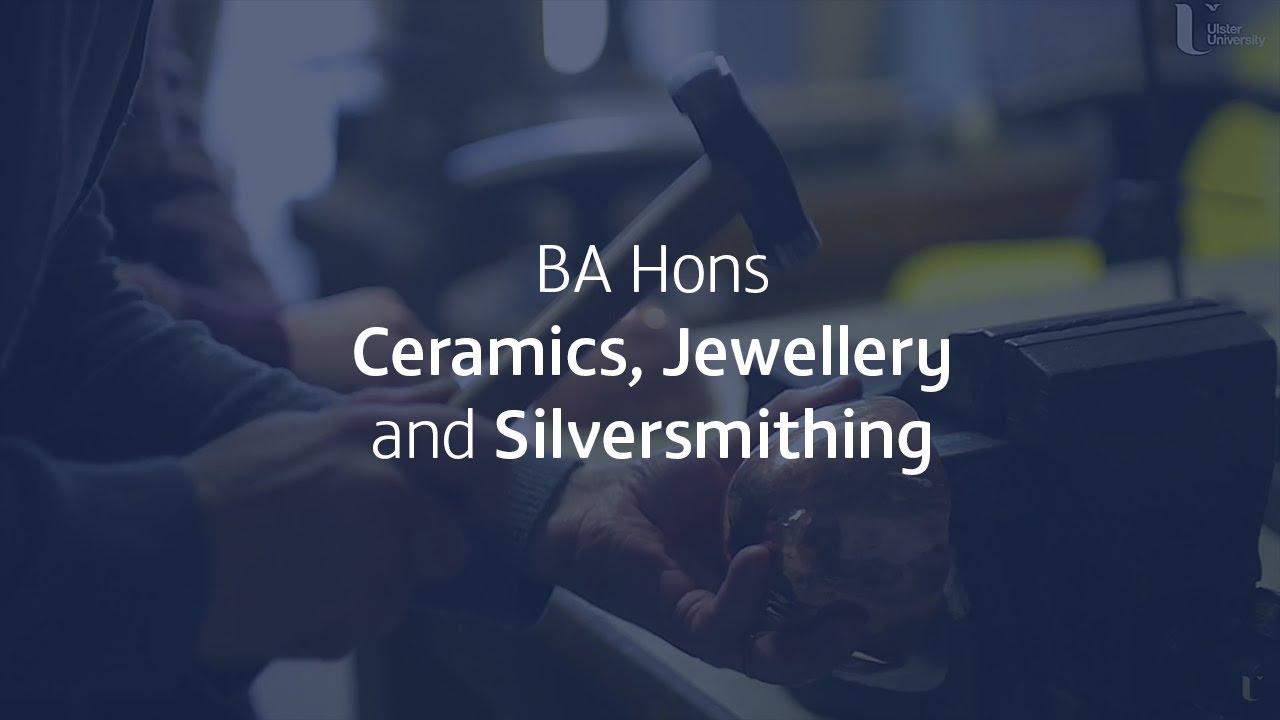 Ceramics, Jewellery and Silversmithing