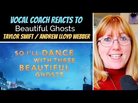 Vocal Coach Reacts to Taylor Swift 'Beautiful Ghosts' (From the Motion Picture 'Cats')