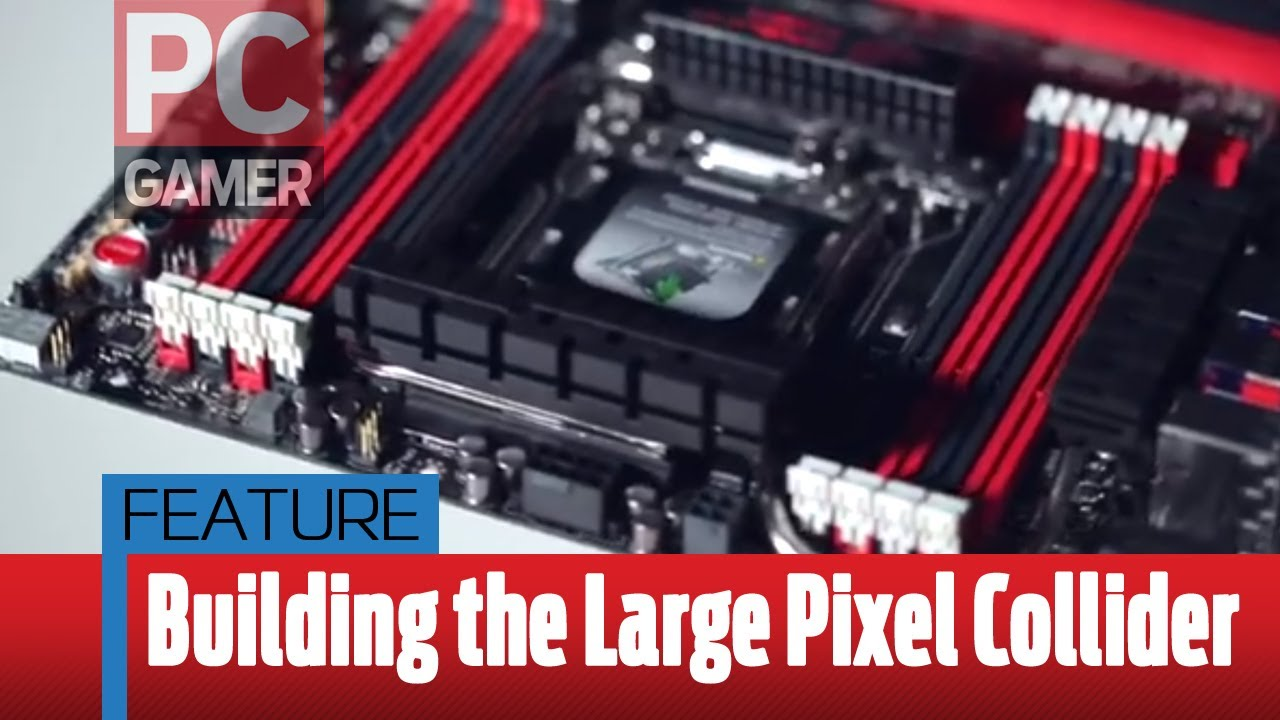 The Large Pixel Collider Might Be The Most Powerful Gaming PC Known To Man