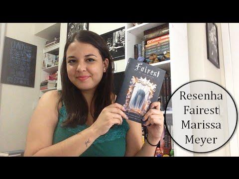 Resenha Literária: Fairest - As Crônicas Lunares - Marissa Meyer