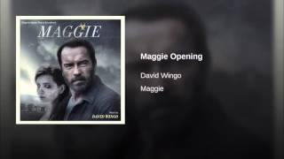Maggie Opening- David Wingo (Maggie Motion Picture)