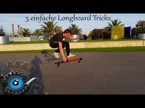 5 + 2 einfache Longboard Tricks für Anfänger [Deutsch]