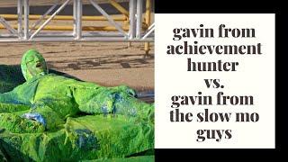 gavin from achievement hunter vs. gavin from the slow mo guys