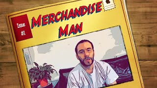 Merch Man Issue #1 – The Cubebot