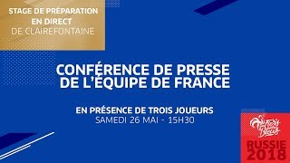 Equipe de France : le replay de la conférence I FFF 2018