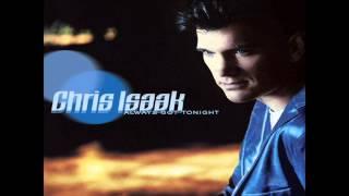 Chris Isaak - Let Me Down Easy