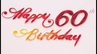 Happy 60th Birthday Wishes, Quotes, Messages  - B-Day, SMS, Greetings And Saying