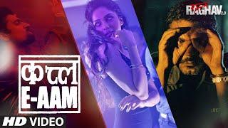 Qatl-E-Aam Video Song | Raman Raghav 2.0 | Nawazuddin Siddiqui,Vicky Kaushal, Sobhita Dhulipala