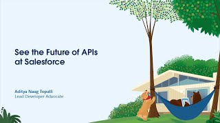 See the Future of APIs at Salesforce
