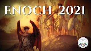 Enoch:  Instructions for believers living at the END (2018) Part 1
