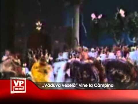 """""""Văduva veselă"""" vine la Câmpina"""