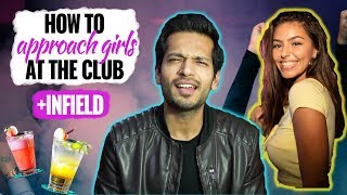 How To Approach Girls At Bars and Clubs (How to Night Game) +INFIELD