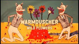 """Warmduscher – """"Wild Flowers"""""""
