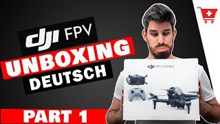 DJI FPV Combo UNBOXING Drohne DEUTSCH | DJI FPV ANFÄNGER SERIE Part 1! | Einzelteile erklärt!