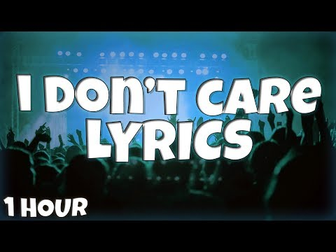 I Don't Care - Ed Sheeran & Justin Bieber 【1 HOUR Loop】 ♪♪ (Lyrics) - Night Central Core