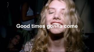 Good Times Gonna Come - Aqualung