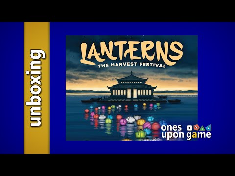 Lanterns the Harvest Festival Unboxing by Ones Upon a Game