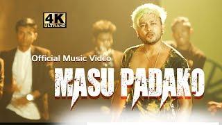 New Nepali song | Masu Padako मासु पाडाको | Durgesh Thapa | Official Music Video