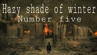 Number Five|Hazy Shade Of Winter