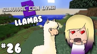 ENCONTRAMOS LLAMAS! | Survival con Lyna 2 | Episodio 26