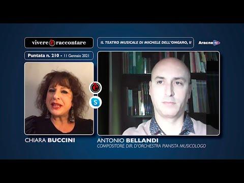 Anteprima del video Antonio BELLANDIIl teatro musicale di Michele dall'Ongaro, II