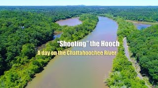 Shooting the Hooch -  A day on the Chattahoochee River