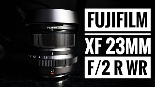 Fujifilm FUJINON XF23mm F2 R WR Lens Review