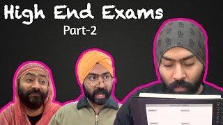 High End Exams Part-2   Harshdeep Ahuja