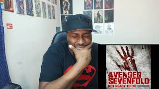 Avenged Sevenfold - Not Ready to Die REACTION