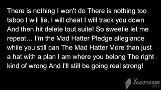 The Mad Hatter Lyrics.