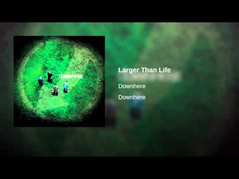 Música Larger Than Life