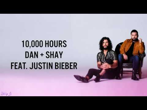 Dan + Shay, Justin Bieber - 10,000 Hours ((LYRICS/LYRIC VIDEO))