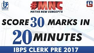Score 30 Marks In 20 Minutes | Maths New Concept (#MNC) | IBPS Clerk PRE 2017