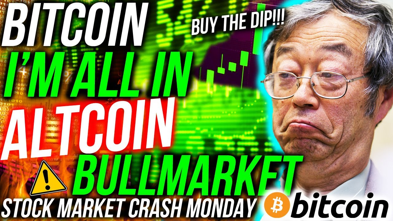 BITCOIN IS CHEAP! I'M GOING ALL IN!! Top Altcoins BULLISH! STOCKS CRASH MONDAY! Crypto News #Bitcoin #BTC