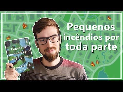 PEQUENOS INCÊNDIOS POR TODA PARTE - Celeste Ng | #Lucas