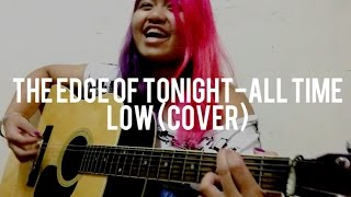 The Edge of Tonight-All Time Low (cover for Denise)