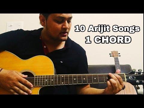 Play 10 ARIJIT SINGH Songs using 1 CHORD