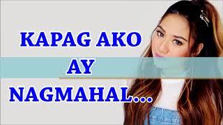 Morissette's Version - Kapag Ako Ay Nagmahal (KARAOKE)