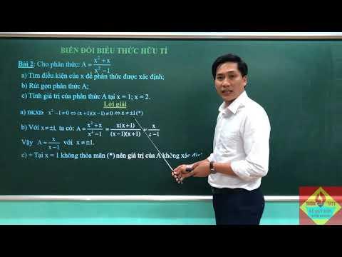 """Bài giảng môn Toán lớp 8: """"BIẾN ĐỔI BIỂU THỨC HỮU TỈ"""" thầy giáo Trần Quốc Huy trường THCS Lê Quý Đôn, TP Tuyên Quang."""