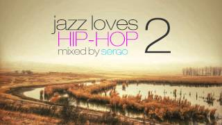 Jazz Loves Hip Hop Mix 02 by Sergo